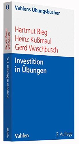 Investition in Übungen (Vahlens Übungsbücher der Wirtschafts- und Sozialwissenschaften)