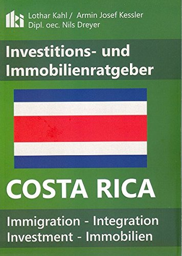 Investitions- und Immobilienratgeber Costa Rica