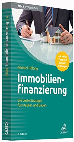 Immobilienfinanzierung: Die beste Strategie fürs Kaufen und Bauen