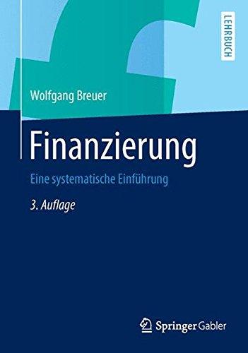 Finanzierung: Eine systematische Einführung