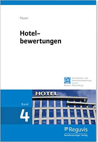 Hotelbewertungen (Grundstücks- und Immobilienbewertung spezial)