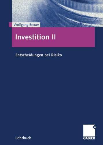 Investition, Bd.2, Entscheidungen bei Risiko