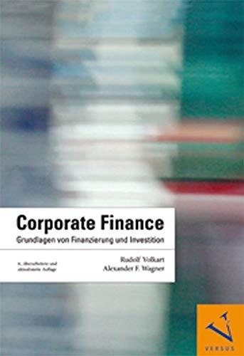 Corporate Finance: Grundlagen von Finanzierung und Investition