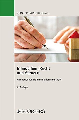 Immobilien, Recht und Steuern. Handbuch für die Immobilienwirtschaft